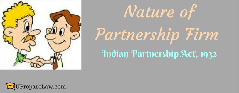 Nature of Partnership Firm